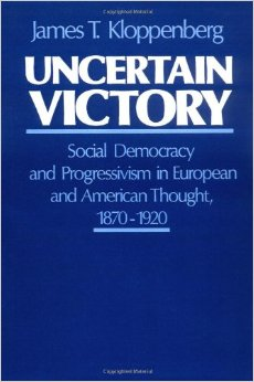 kloppenberg s certain victory society for us intellectual history uncertain victory