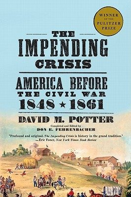 american history the impending crisis The impending crisis of the south: how to meet it by hinton rowan helper,  to  recur occasionally to the history of the past to listen to the admonitions of.